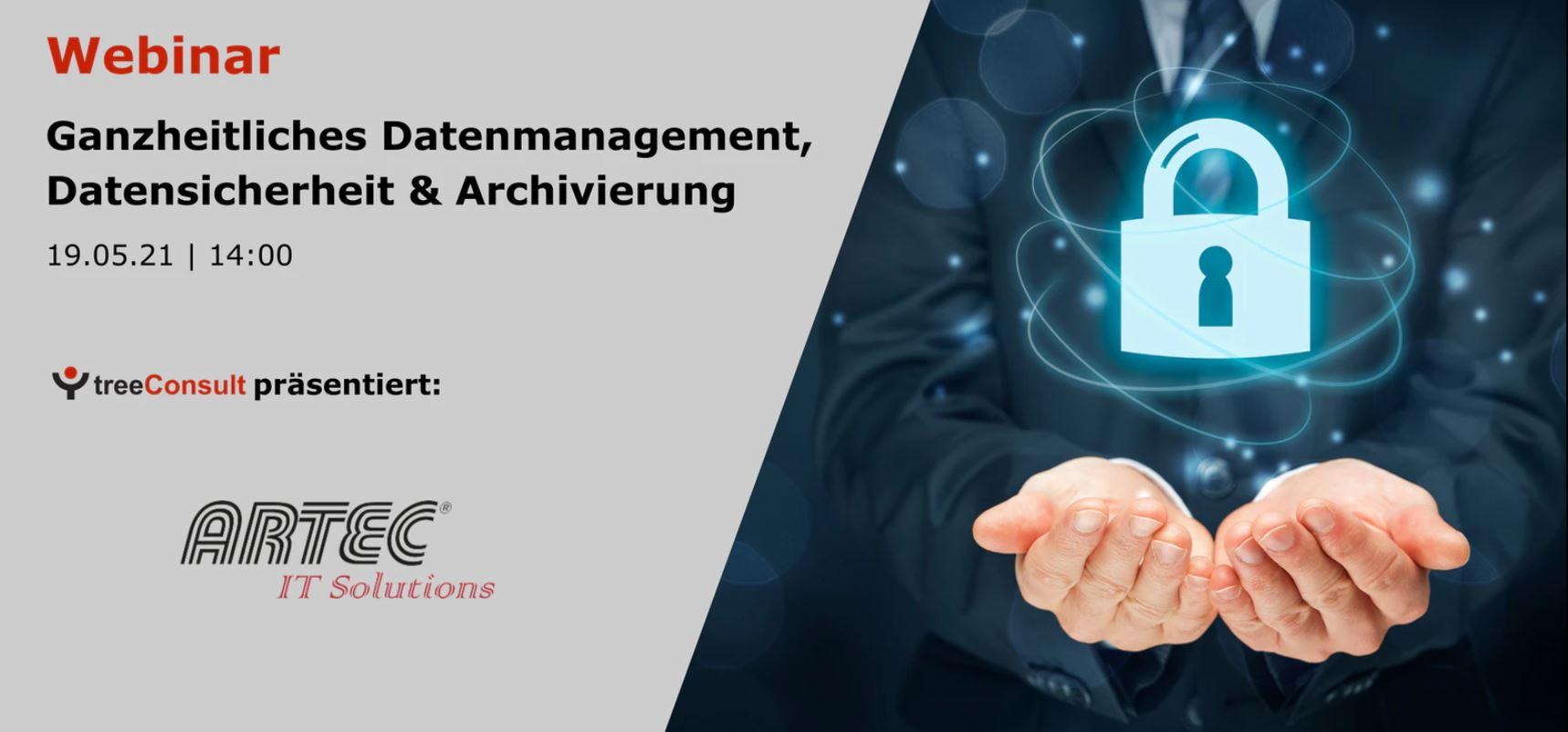 Artec IT Solutions AG - Clevere Archivierung für maximalen Datenschutz und Datensicherheit